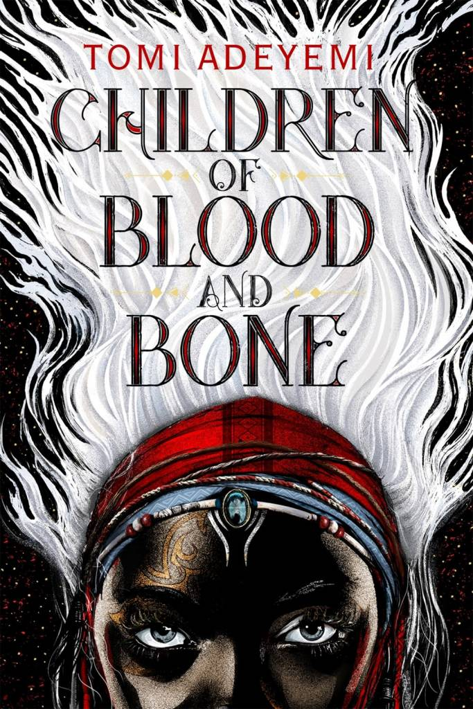 Henry Holt and Co. (BYR) Legacy of Orisha 01 Children of Blood and Bone
