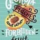 HarperTeen Georgia Peaches and Other Forbidden Fruit