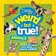 National Geographic Children's Books Nat Geo Weird But True: Animals