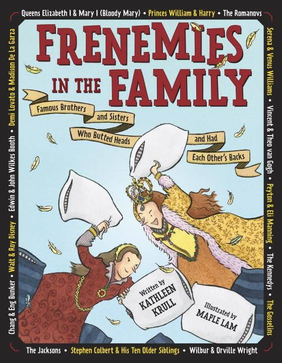 Crown Books for Young Readers Frenemies in the Family: Famous Brothers and Sisters...