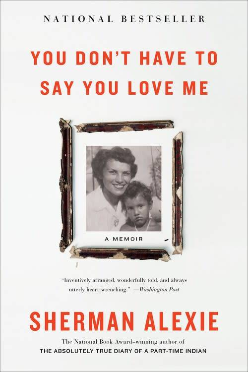 Back Bay Books You Don't Have to Say You Love Me: A Memoir
