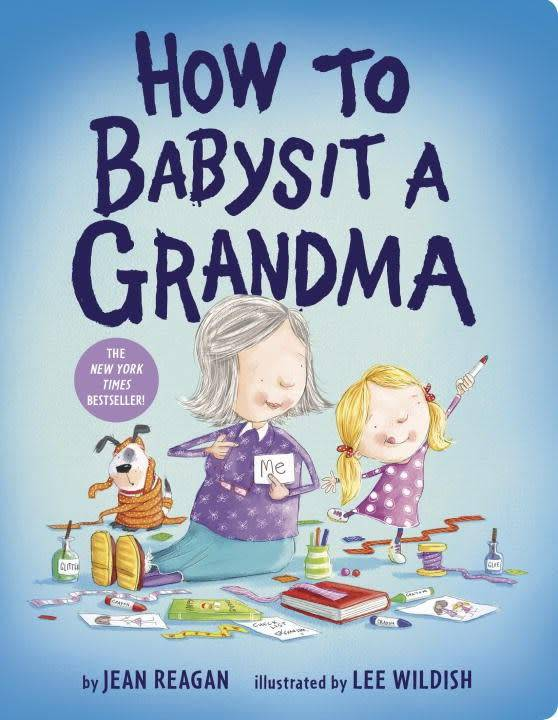 Knopf Books for Young Readers How to...: Babysit a Grandma