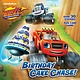 Random House Books for Young Readers Blaze: Birthday Cake Chase!