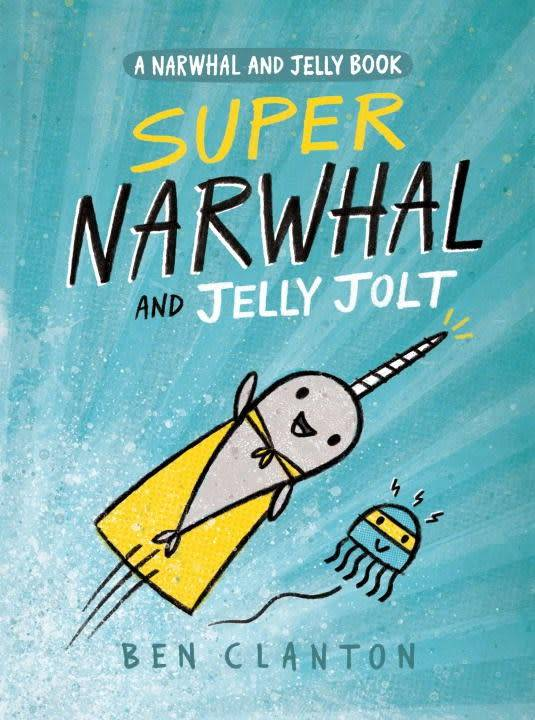 Tundra Books Narwhal and Jelly 02 Super Narwhal and Jelly Jolt