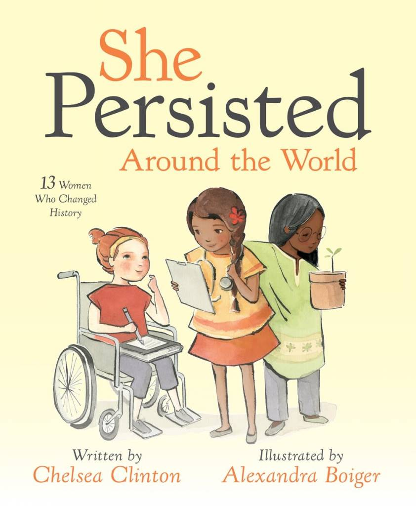 Philomel Books She Persisted Around the World: 13 Women Who Changed History