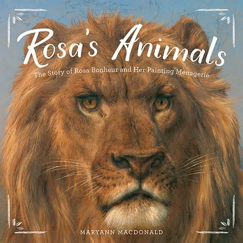 Abrams Books for Young Readers Rosa's Animals: ...Rosa Bonheur and Her Painting Menagerie