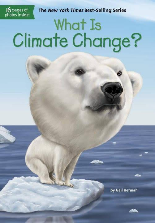 Penguin Workshop Who Was...?: What Is Climate Change?