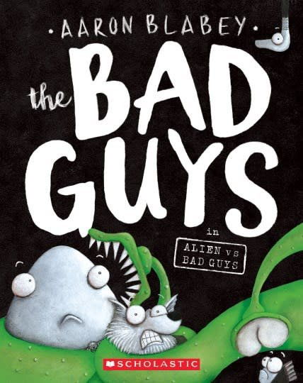 Scholastic Paperbacks The Bad Guys 06 In Alien vs Bad Guys
