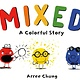 Henry Holt and Co. (BYR) Mixed: A Colorful Story