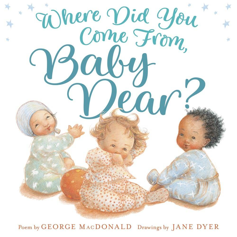 Random House Books for Young Readers Where Did You Come from, Baby Dear?