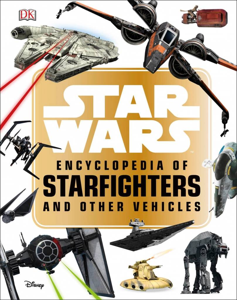 DK Children Star Wars Encyclopedia of Starfighters and Other Vehicles