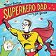 Nosy Crow Superhero Dad