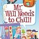 HarperCollins My Weirdest School #11: Mr. Will Needs to Chill!