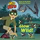 Random House Books for Young Readers Wild Kratts: Glow Wild!