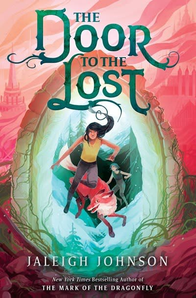Delacorte Books for Young Readers The Door to the Lost