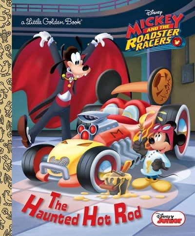 Golden/Disney The Haunted Hot Rod (Disney Junior: Mickey and the Roadster Racers)