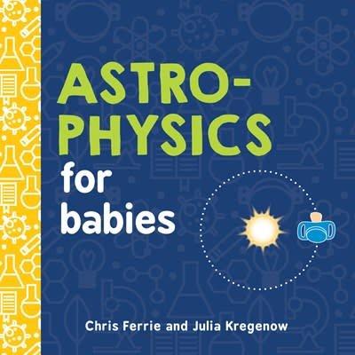 Sourcebooks Jabberwocky Baby University: Astrophysics for Babies