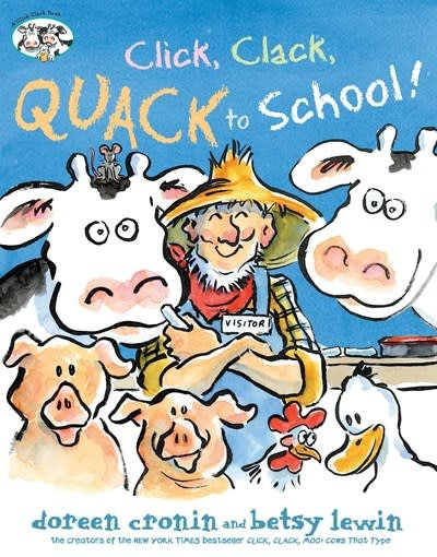 Atheneum/Caitlyn Dlouhy Books Click, Clack, Quack to School