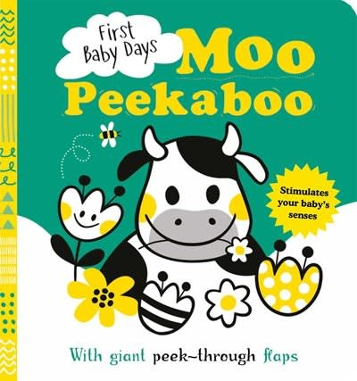 Silver Dolphin Books First Baby Days: Moo Peek-a-Boo