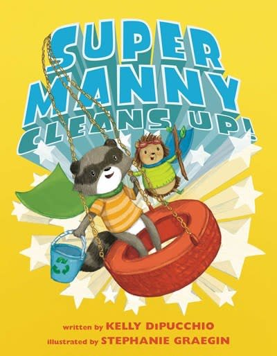 Atheneum Books for Young Readers Super Manny Cleans Up!
