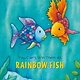 NorthSouth Books You Can't Win Them All, Rainbow Fish