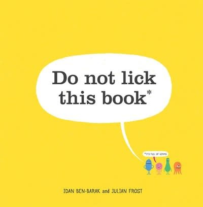 Roaring Brook Press Do Not Lick This Book