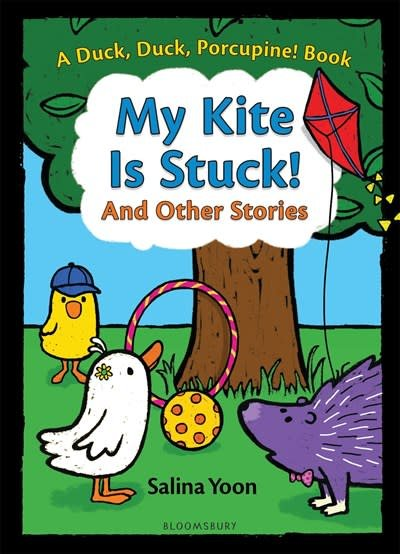 Bloomsbury Children's Books My Kite is Stuck! and Other Stories