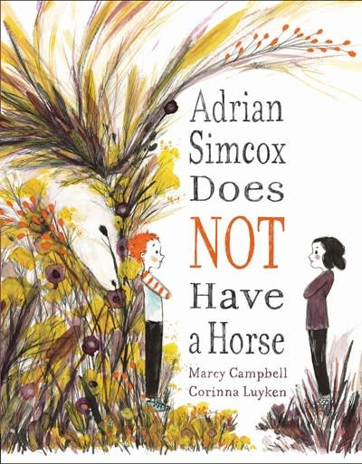Dial Books Adrian Simcox Does NOT Have a Horse