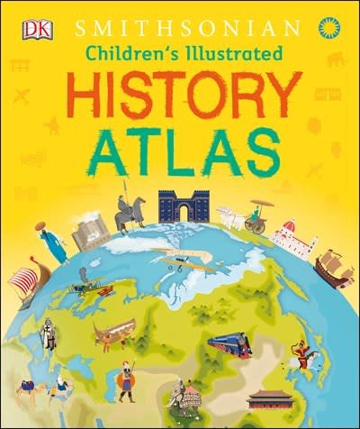 DK Children Children's Illustrated History Atlas