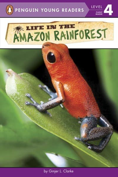 Penguin Young Readers Life in the Amazon Rainforest