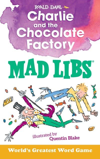 Mad Libs Mad Libs: Charlie and the Chocolate Factory