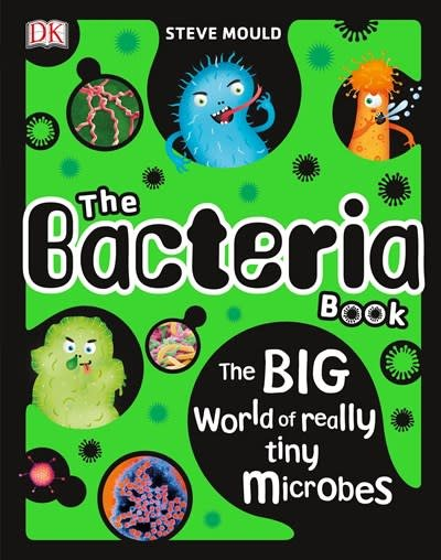 DK Children The Bacteria Book
