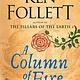 Penguin Books Pillars of the Earth 03 A Column of Fire