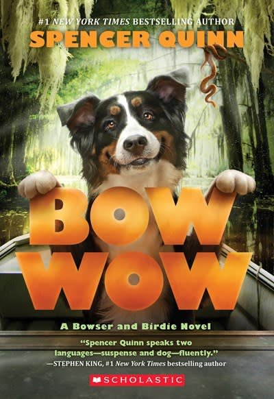 Scholastic Press Bowser and Birdie 03 Bow Wow
