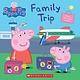 Scholastic Inc. Family Trip (Peppa Pig)