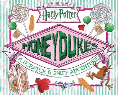Scholastic Inc. Harry Potter: Honeydukes A Scratch & Sniff Adventure