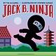 Orchard Books Jack B. Ninja