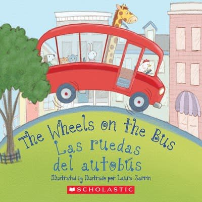 Scholastic en Espanol The Wheels on the Bus