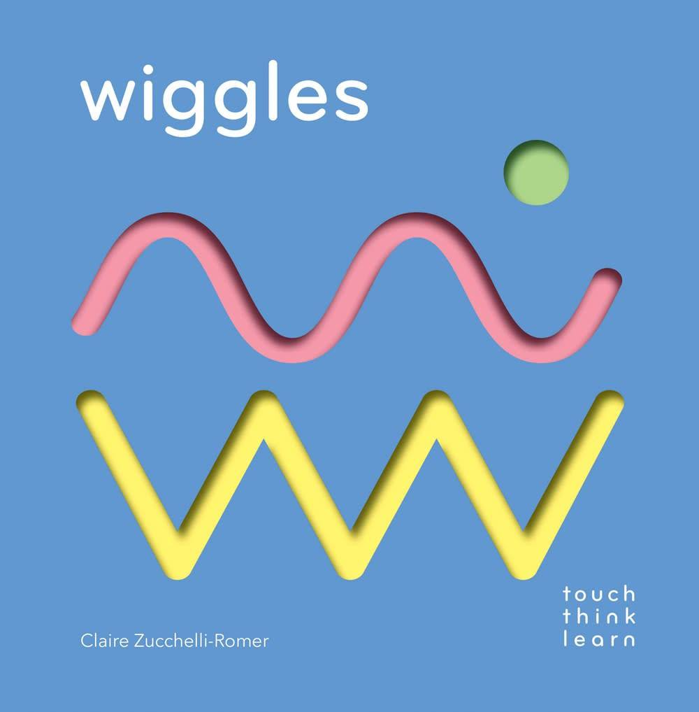 Chronicle Books TouchThinkLearn: Wiggles