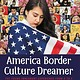 Little, Brown Books for Young Readers America, Border, Culture, Dreamer