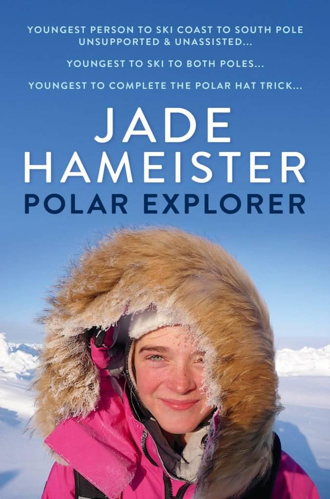 Feiwel & Friends Jade Hameister: Polar Explorer