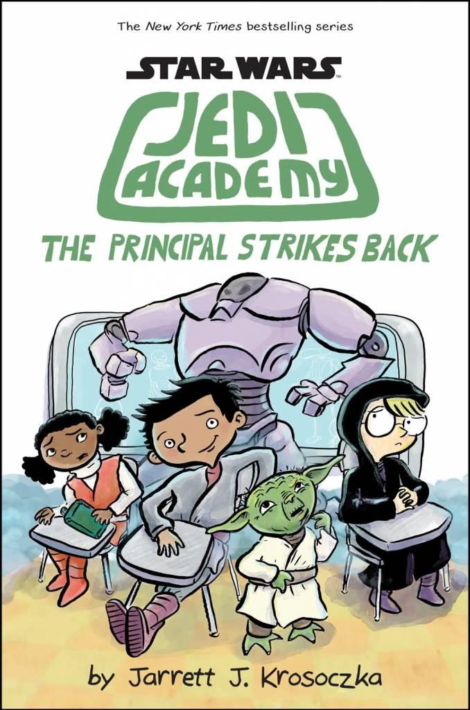 Scholastic Inc. Star Wars Jedi Academy 06 The Principal Strikes Back