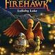 Scholastic Inc. Last Firehawk 04 Lullaby Lake