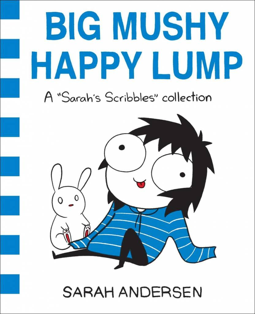 Andrews McMeel Publishing Sarah's Scribbles Collection: Big Mushy Happy Lump