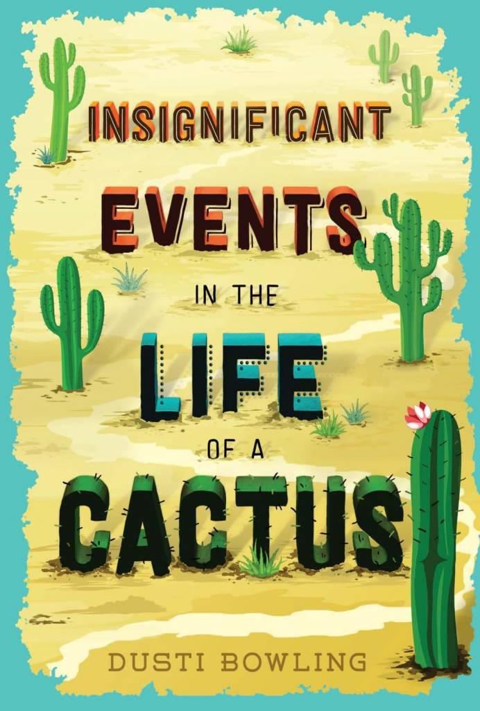 Sterling Children's Books Insignificant Events in the Life of a Cactus