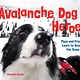 Little Bigfoot Avalanche Dog Heroes