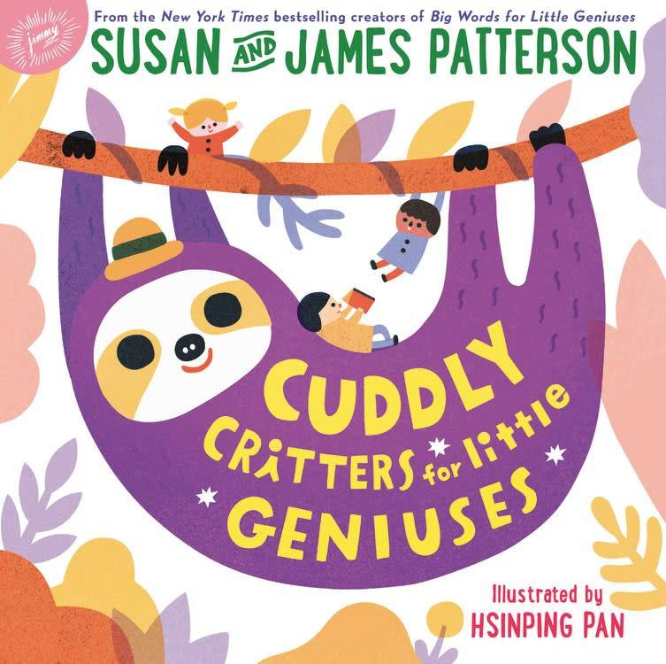 jimmy patterson Cuddly Critters for Little Geniuses