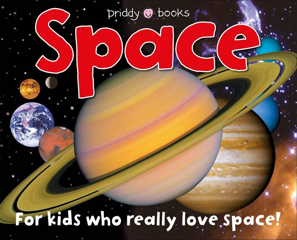 Priddy Books Priddy Books: Space