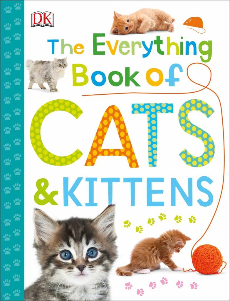 DK Children The Everything Book of Cats and Kittens