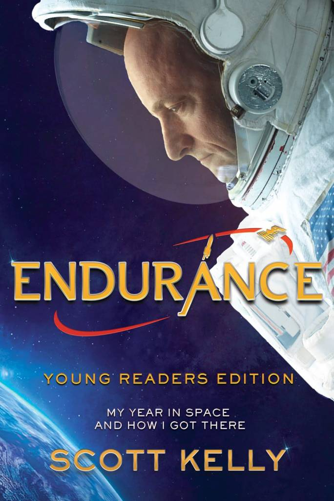Crown Books for Young Readers Endurance: My Year in Space and How I Got There